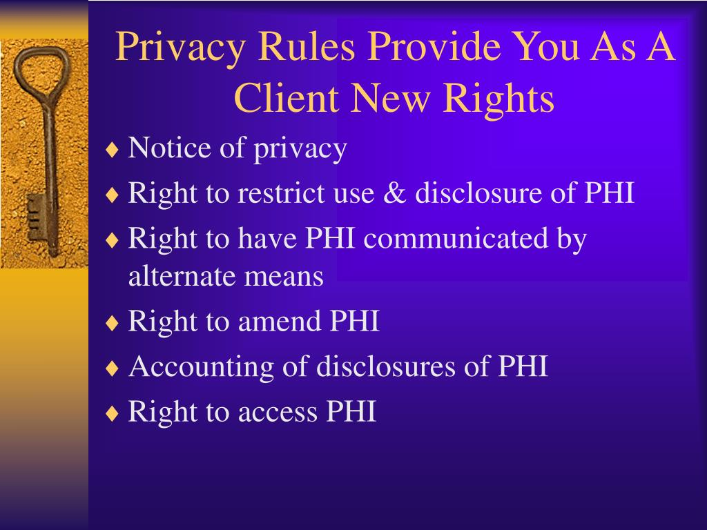 Privacy Rules Provide You As A Client New Rights