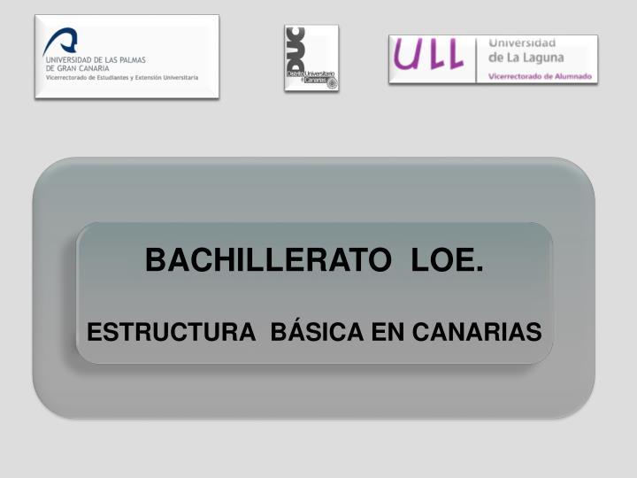 BACHILLERATO  LOE.