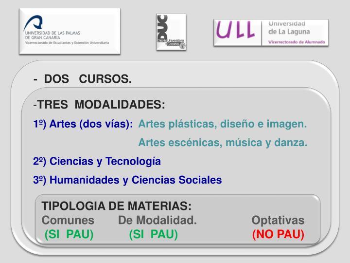 -  DOS   CURSOS.