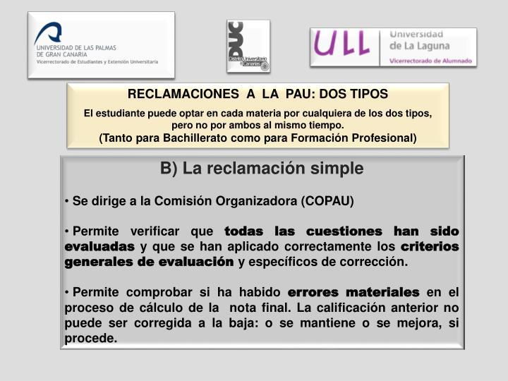RECLAMACIONES  A  LA  PAU: DOS TIPOS