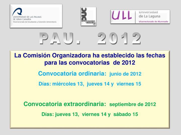 PAU.  2012