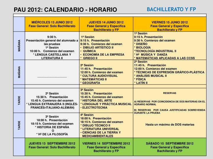 PAU 2012: CALENDARIO - HORARIO