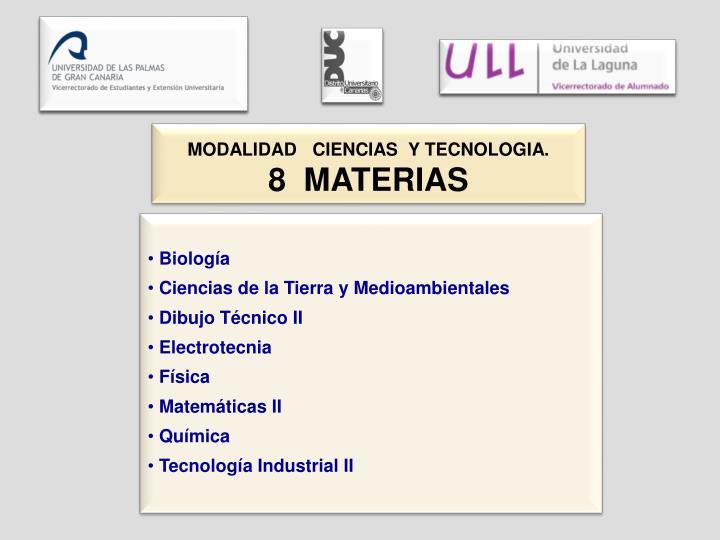 MODALIDAD   CIENCIAS  Y TECNOLOGIA.