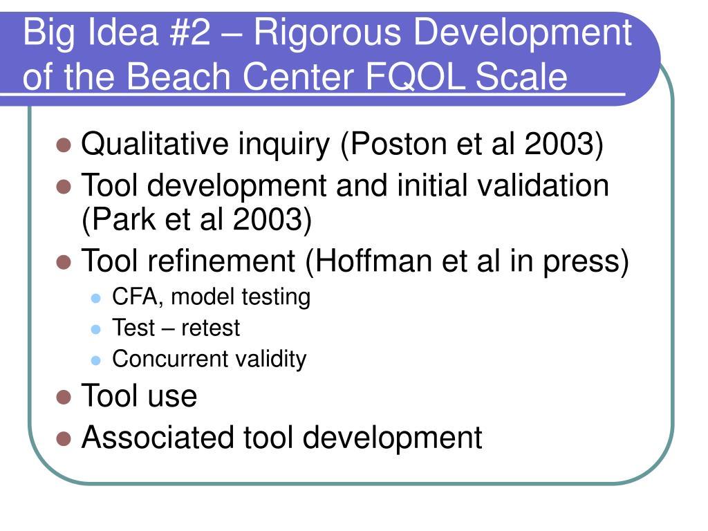 Big Idea #2 – Rigorous Development