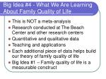 big idea 4 what we are learning about family quality of life