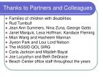 thanks to partners and colleagues