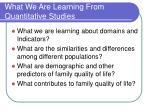 what we are learning from quantitative studies