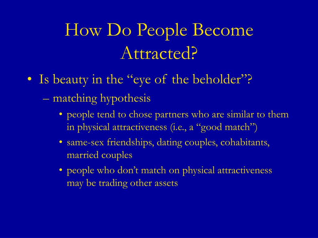 How Do People Become Attracted?