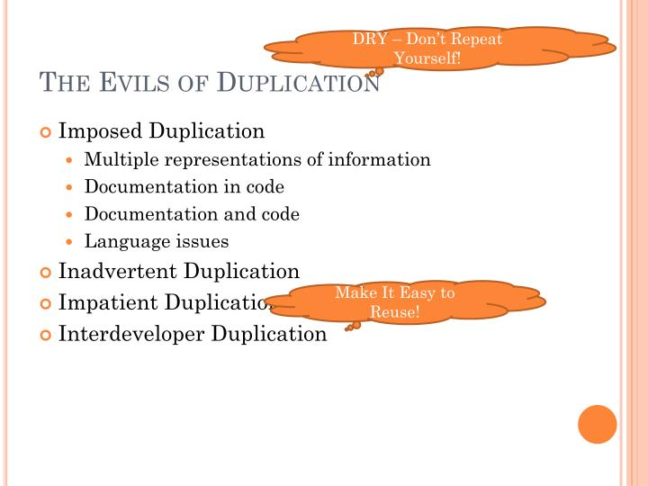 The evils of duplication
