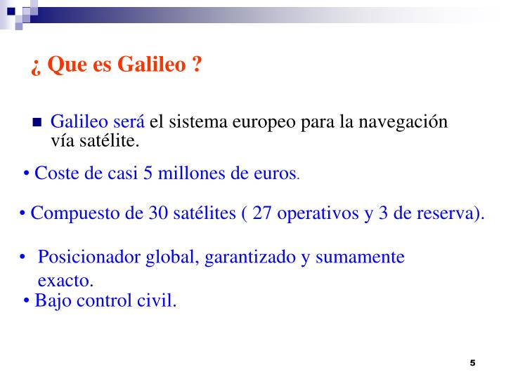 ¿ Que es Galileo ?