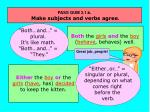 pass gum 3 1 b make subjects and verbs agree13