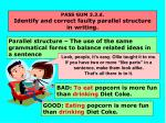 pass gum 3 3 d identify and correct faulty parallel structure in writing