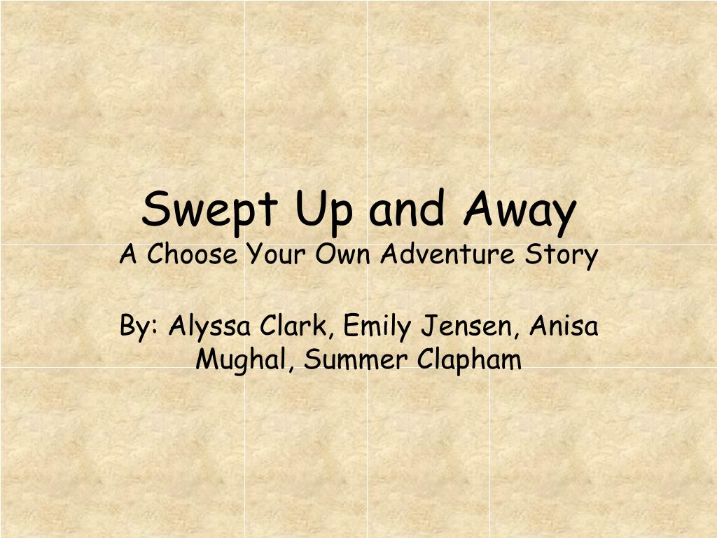 Swept Up and Away