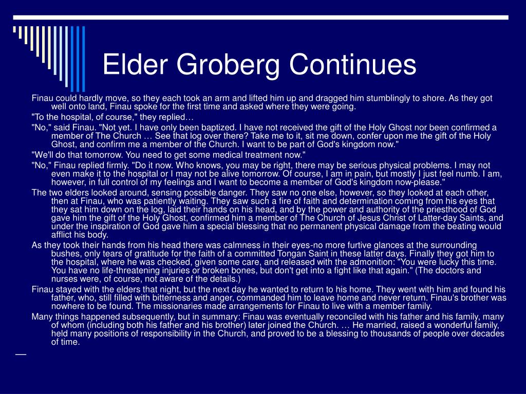 Elder Groberg Continues