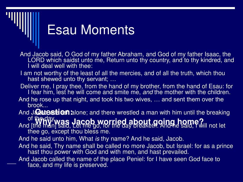 Esau Moments