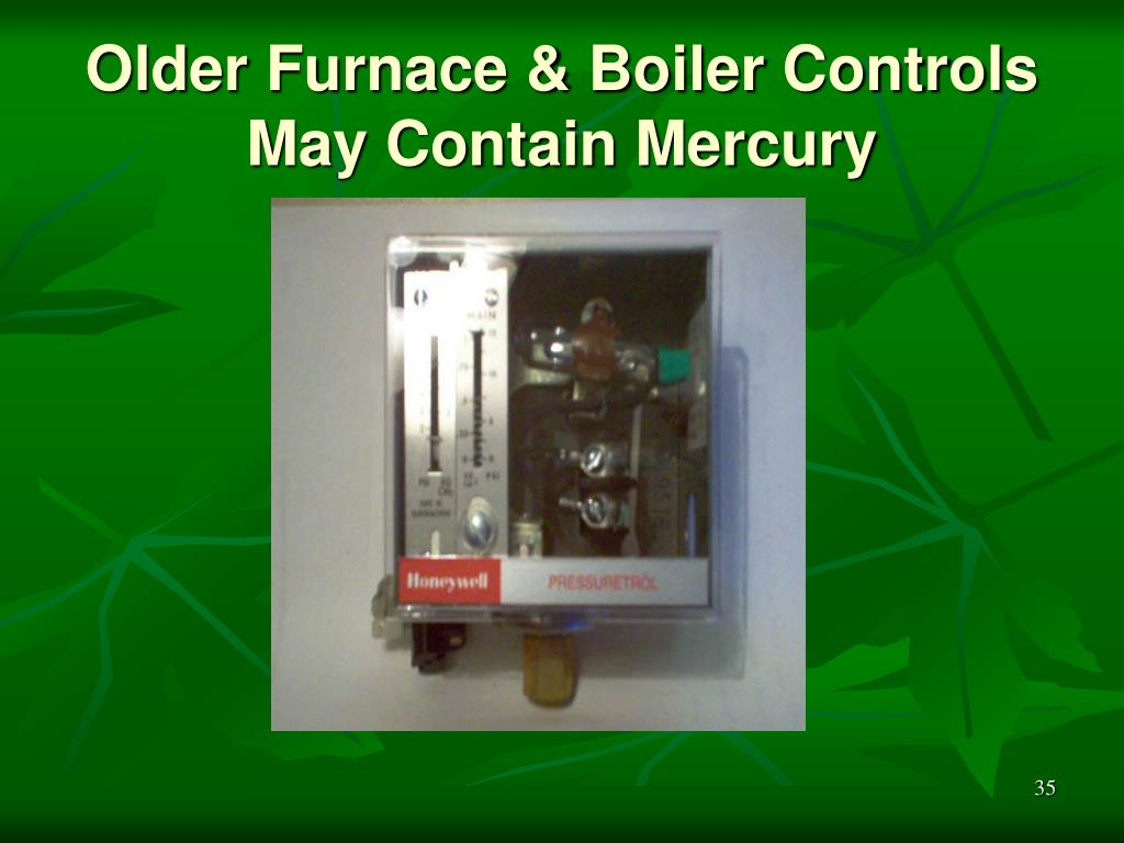 Older Furnace & Boiler Controls May Contain Mercury