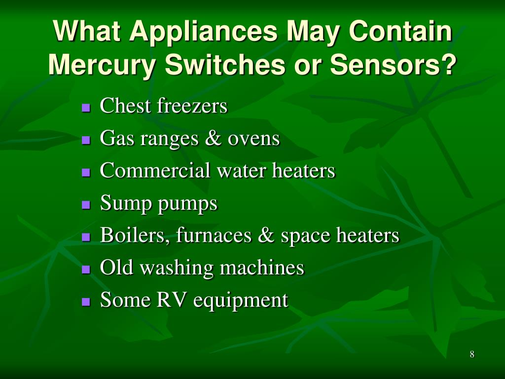 What Appliances May Contain Mercury Switches or Sensors?