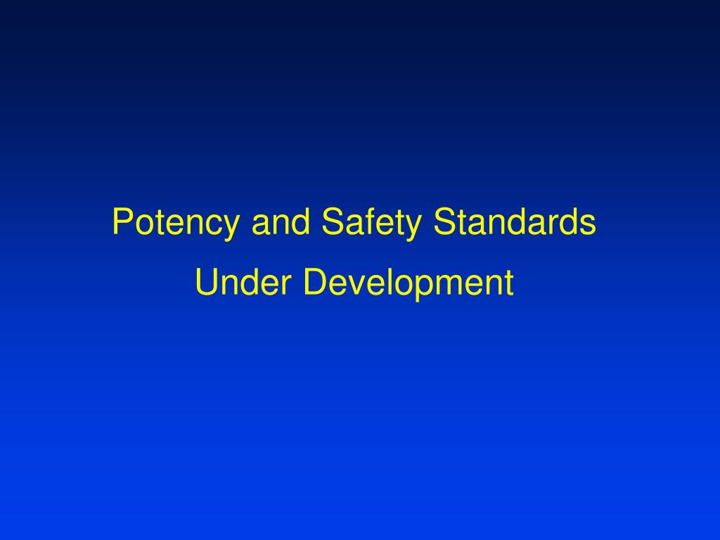 Potency and Safety Standards