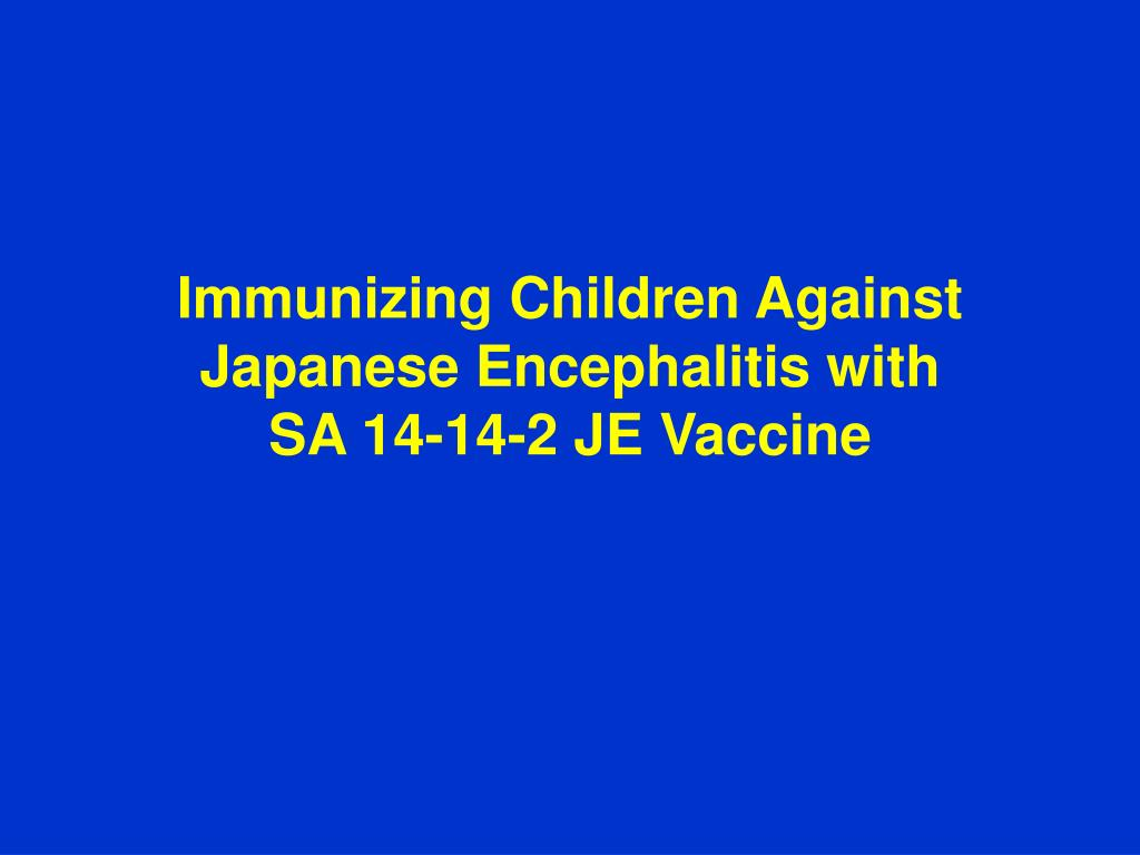 Immunizing Children Against Japanese Encephalitis with