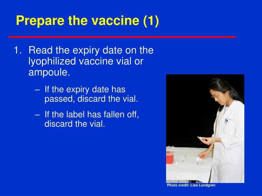 Prepare the vaccine (1)