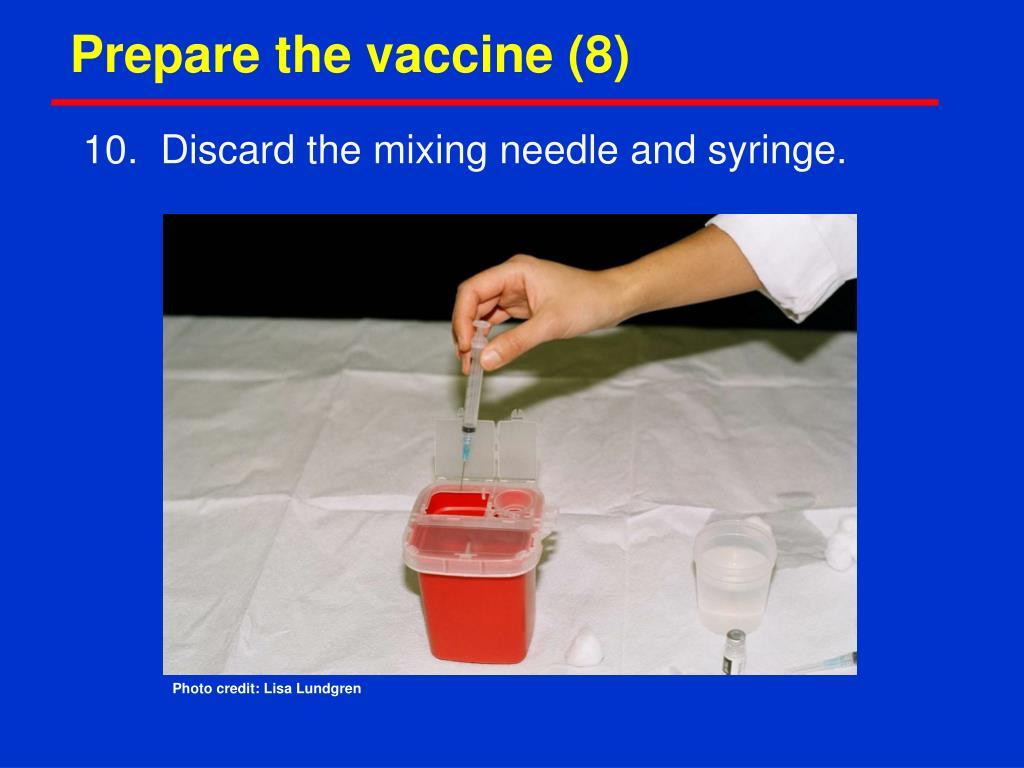 Prepare the vaccine (8)