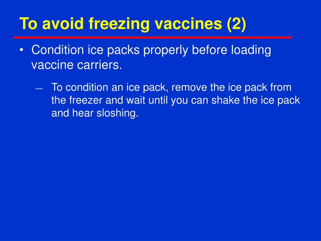 To avoid freezing vaccines (2)