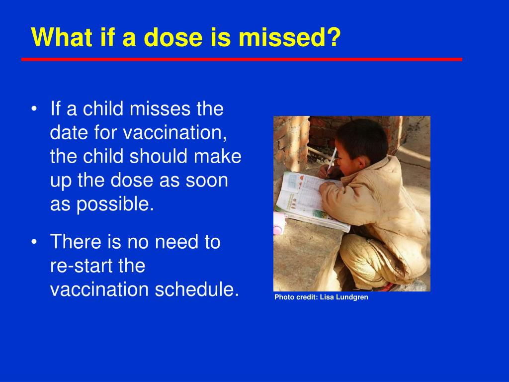 What if a dose is missed?