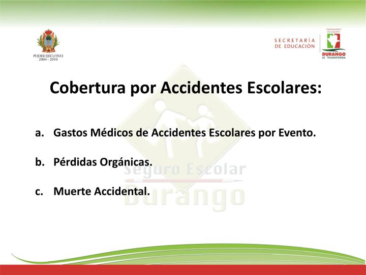 Cobertura por Accidentes Escolares: