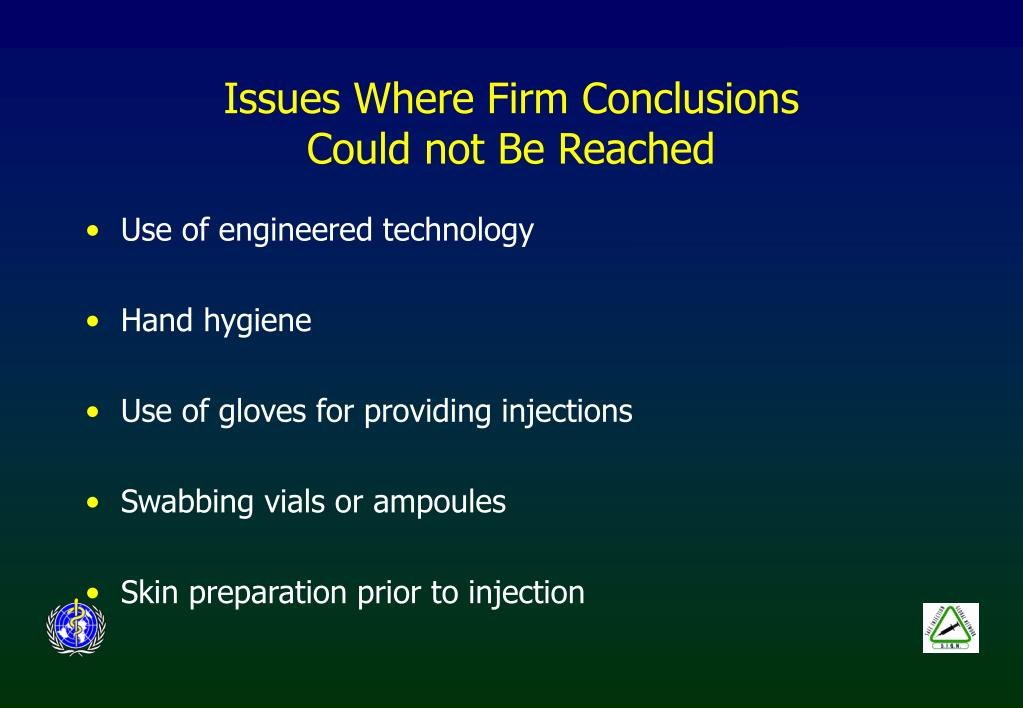 Issues Where Firm Conclusions