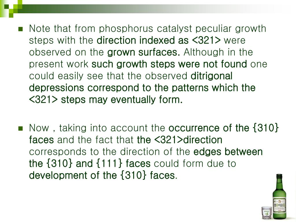 Note that from phosphorus catalyst peculiar growth steps with the