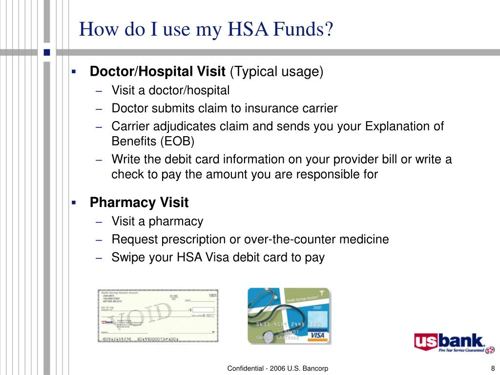How do I use my HSA Funds?