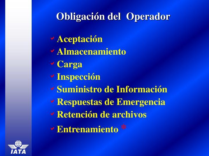 Obligación del  Operador