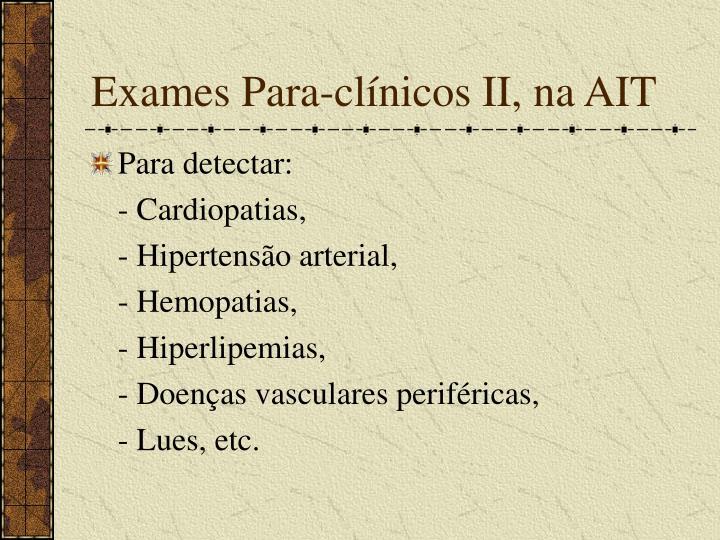 Exames Para-clínicos II, na AIT