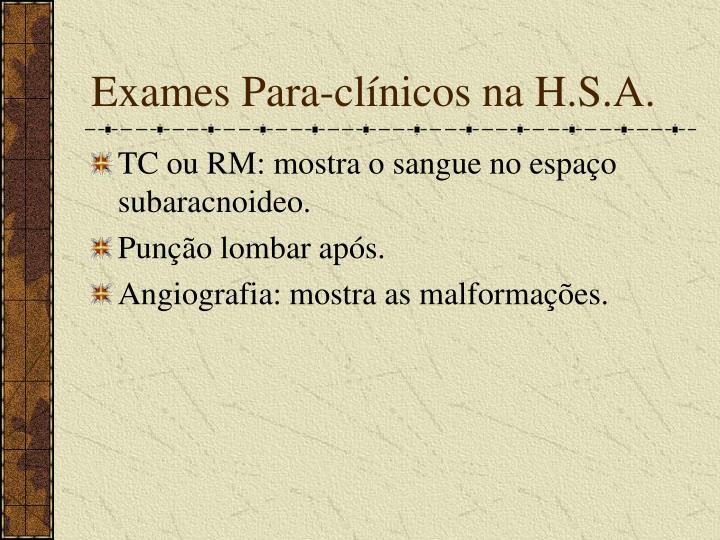 Exames Para-clínicos na H.S.A.