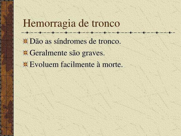 Hemorragia de tronco
