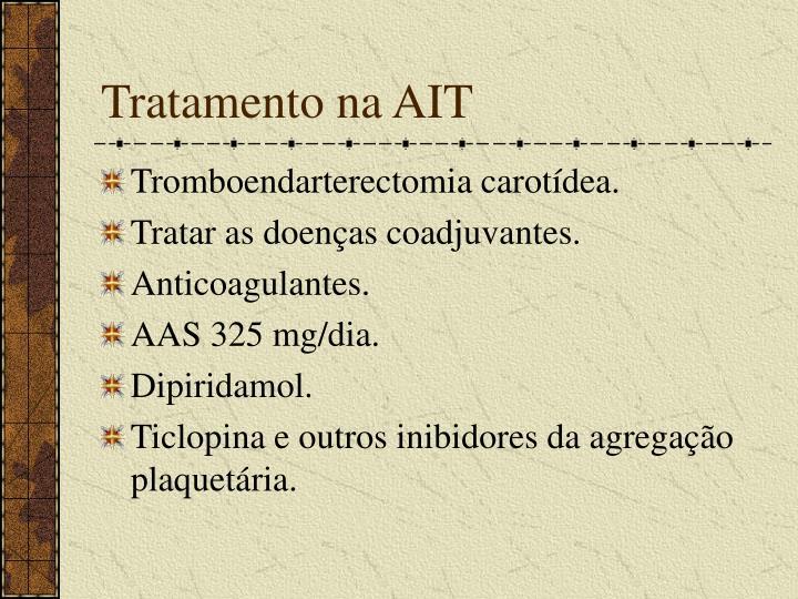 Tratamento na AIT