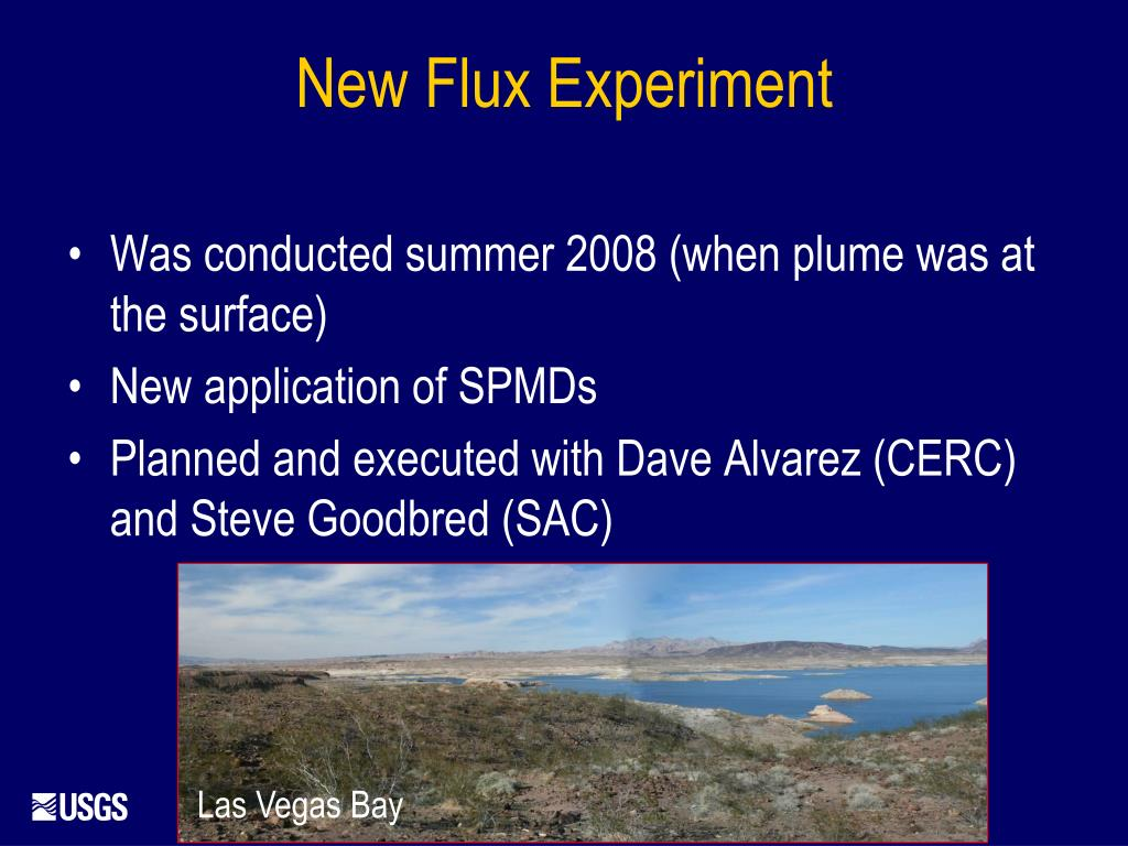 Was conducted summer 2008 (when plume was at the surface)