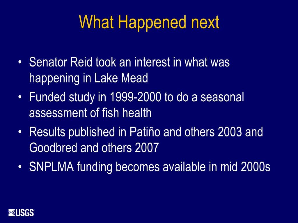 Senator Reid took an interest in what was happening in Lake Mead