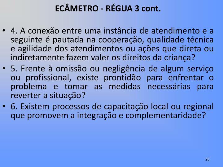 ECÂMETRO - RÉGUA 3 cont.