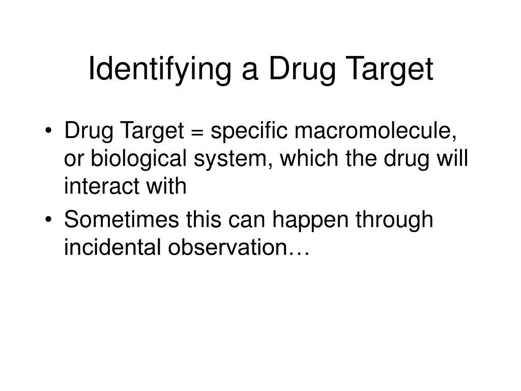 Identifying a Drug Target
