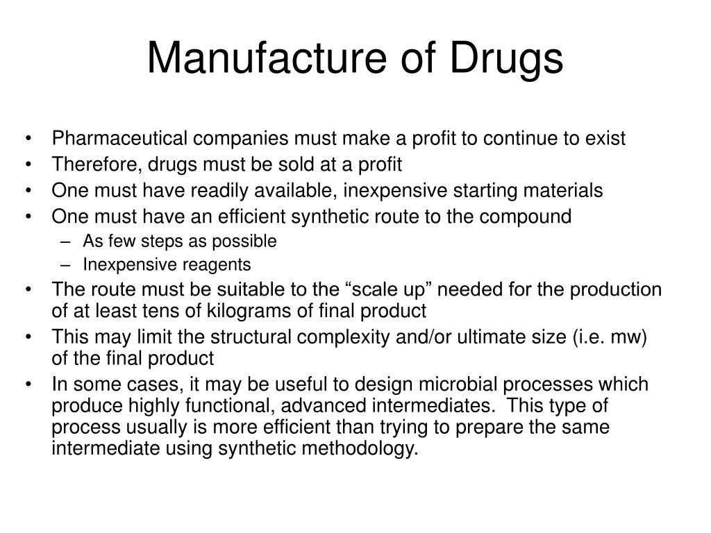 Manufacture of Drugs