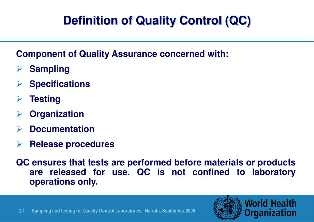 Definition of Quality Control (QC)