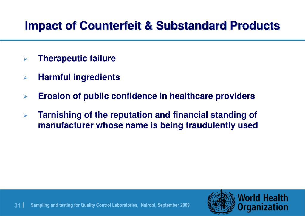 Impact of Counterfeit & Substandard Products