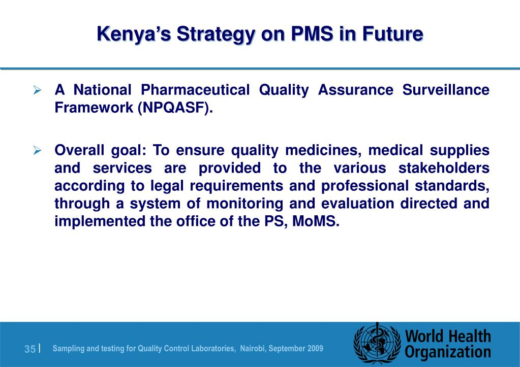 Kenya's Strategy on PMS in Future