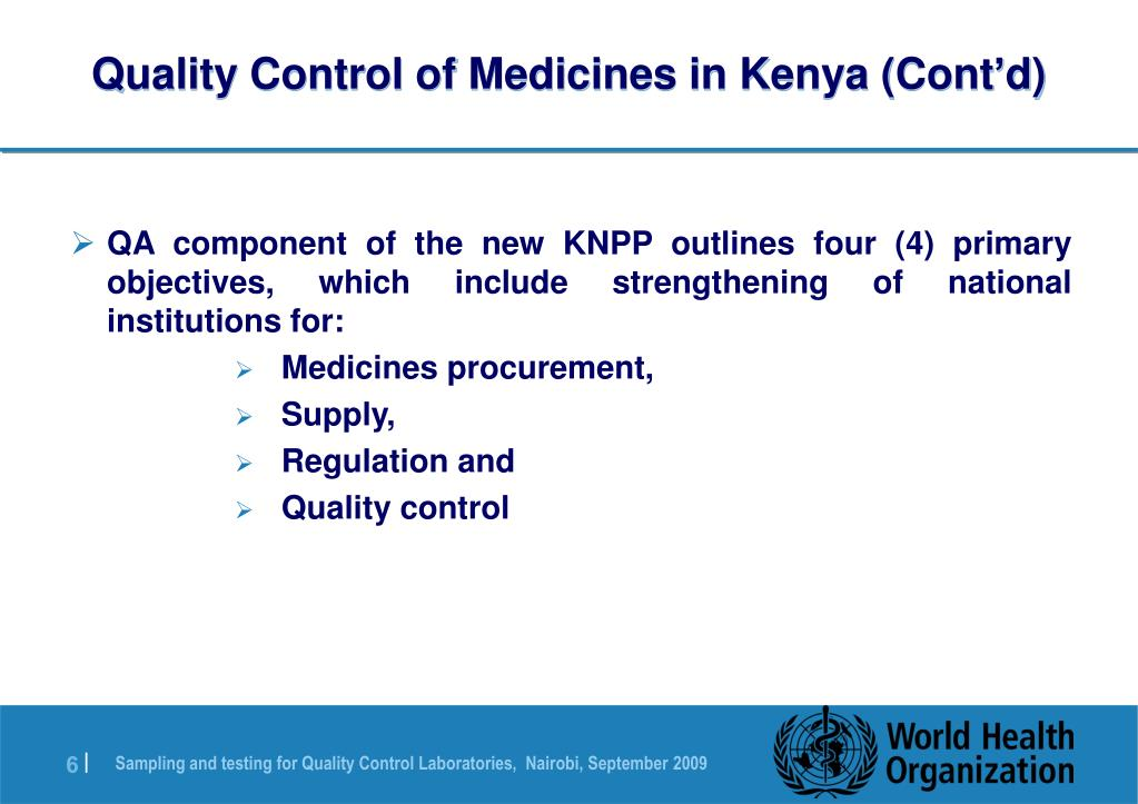 Quality Control of Medicines in Kenya (Cont'd)