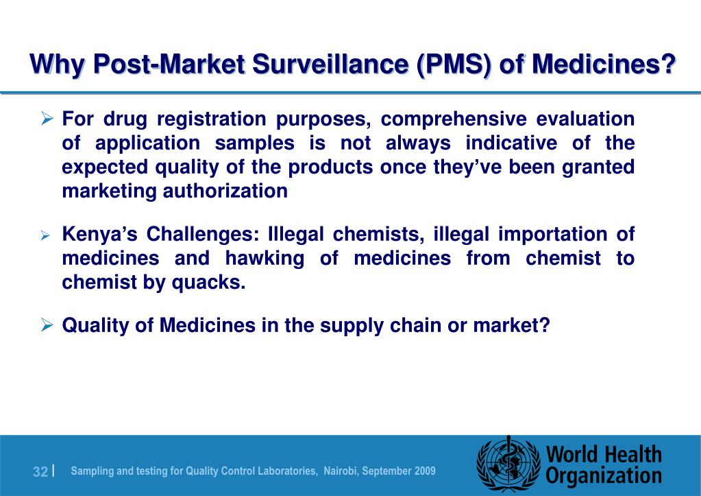 Why Post-Market Surveillance (PMS) of Medicines?