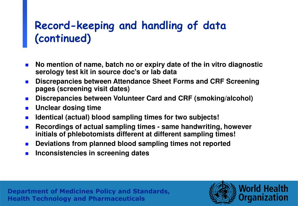 Record-keeping and handling of data (continued)