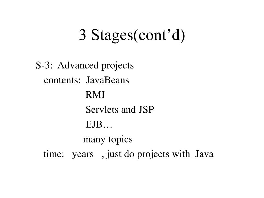 3 Stages(cont'd)