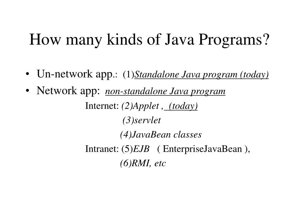 How many kinds of Java Programs?