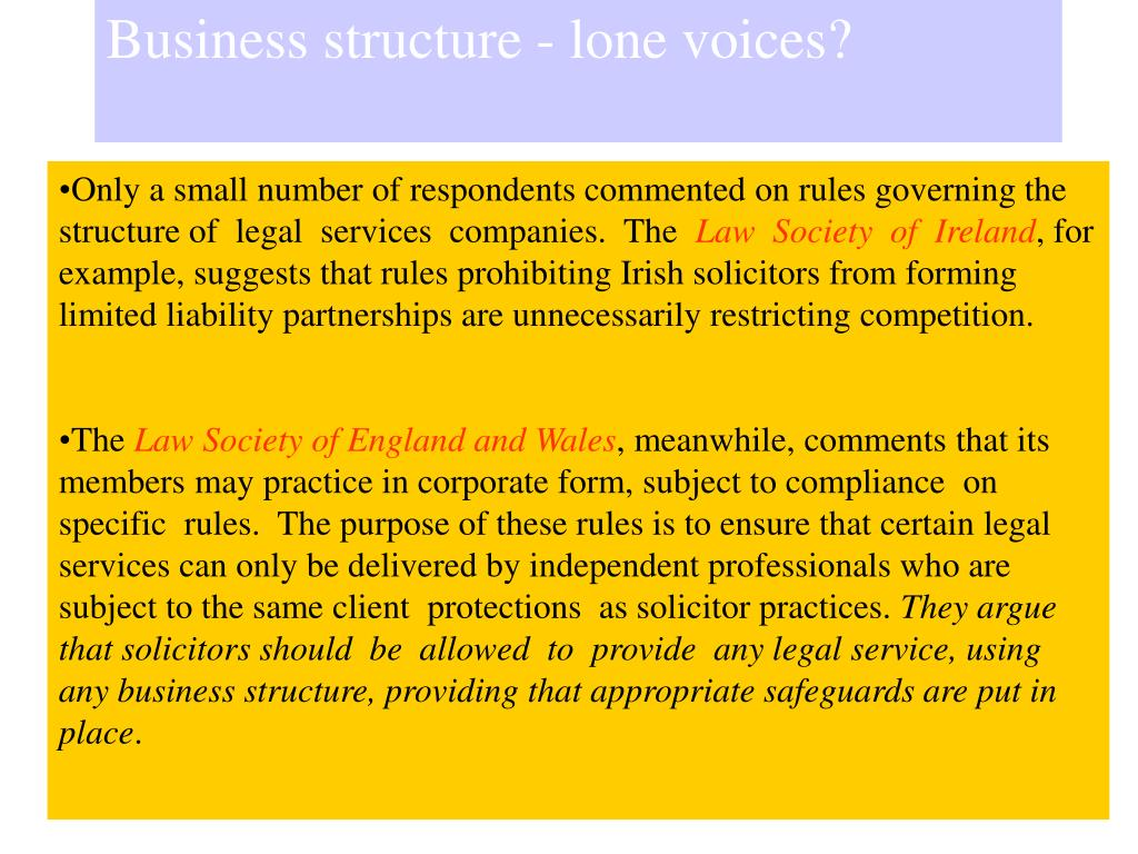Business structure - lone voices?